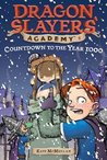 Countdown to the Year 1000 (Dragon Slayer's Academy, #8)