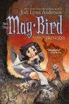 May Bird, Warrior...
