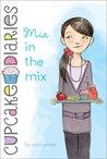 Mia in the Mix (Cupcake Diaries, #2)
