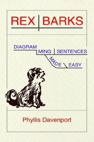 Rex barks diagramming sentences made easy by phyllis davenport 596251 ccuart Gallery