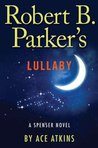 Robert B. Parker's Lullaby (Spenser, #40)
