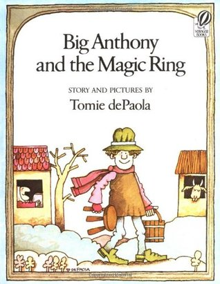 Big Anthony and the Magic Ring by Tomie dePaola