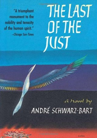 Ebook The Last of the Just by André Schwarz-Bart PDF!
