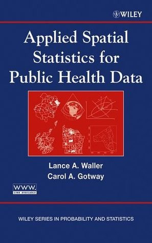Applied Spatial Statistics for Public Health Data