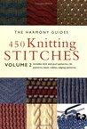 450 Knitting Stitches: Volume 2