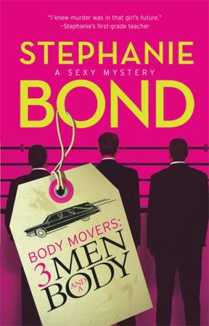 3 Men and a Body (Body Movers, #3)