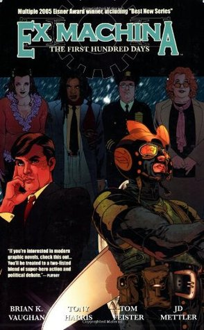 Ex Machina, Vol. 1 by Brian K. Vaughan