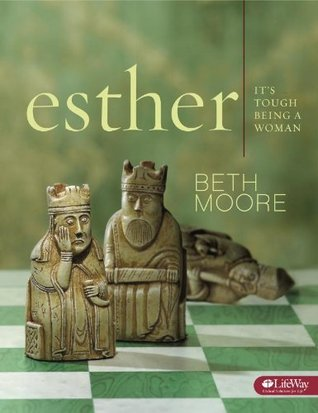 Esther by Beth Moore