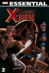 Essential Classic X-Men, Vol. 2 by Roy Thomas