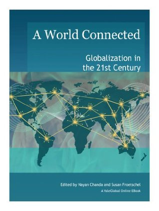 A World Connected: Globalization in the 21st Century