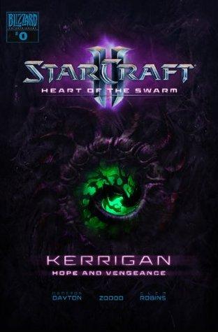 Starcraft 2: Kerrigan - Hope and Vengeance