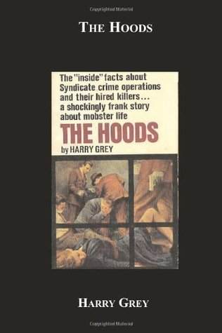 The Hoods by Harry Grey