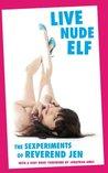 Live Nude Elf