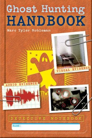 Detective Notebook: Ghost Hunting Handbook