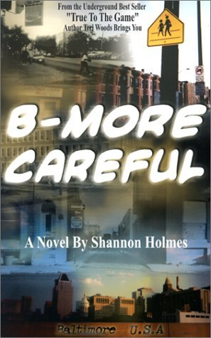 B-More Careful: Meow Meow Productions Presents EPUB