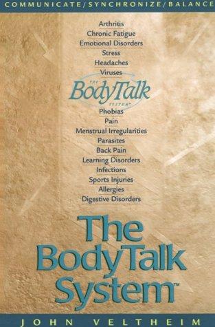 The Body Talk System by John Veltheim