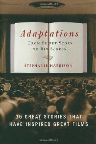 Adaptations by Stephanie Harrison