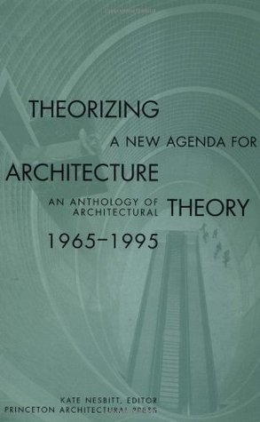 Theorizing a New Agenda for Architecture...
