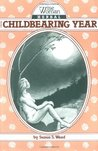 Wise Woman Herbal for the Childbearing Year (Wise Woman Herbal Series, #1)