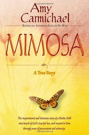 Mimosa by Amy Carmichael