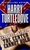 The Center Cannot Hold (American Empire, #2)