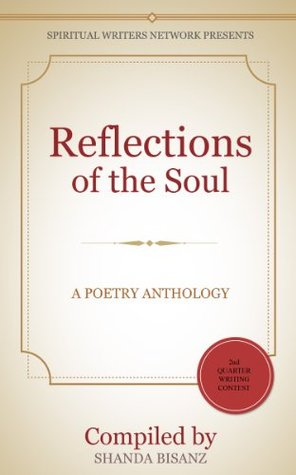 Reflections of the Soul: A Poetry Anthology