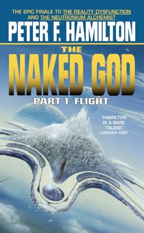 The Naked God 1 by Peter F. Hamilton