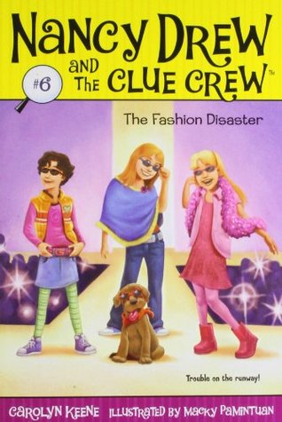 The Fashion Disaster (Nancy Drew and the Clue Crew, #6)