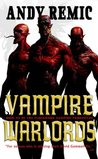 Vampire Warlords (Clockwork Vampire Chronicles, #3)