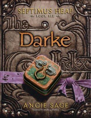 Darke(Septimus Heap 6)