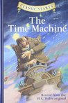 The Time Machine (Classic Starts Series)