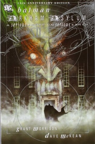Batman: Arkham Asylum - A Serious House on Serious Earth (Paperback)