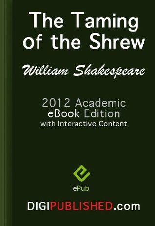 The Taming of the Shrew (2012 Academic Edn. / Interactive TOC / Incl. Study Guide)