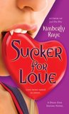 Sucker for Love (Dead End Dating #5)