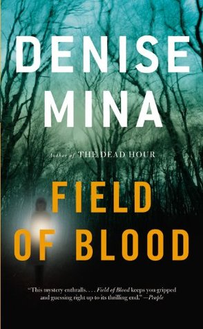 Field of Blood by Denise Mina