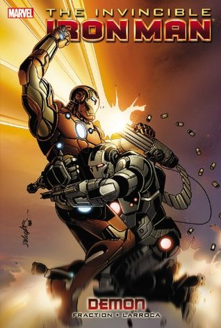 The Invincible Iron Man, Voume 9 by Matt Fraction