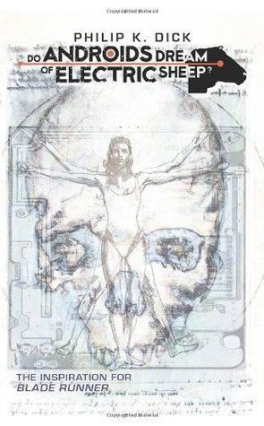 Do Androids Dream of Electric Sheep? 4 (Do Androids Dream of Electric Sheep?,#4)