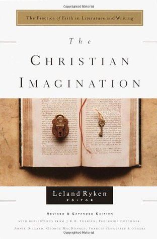 The Christian Imagination by Leland Ryken
