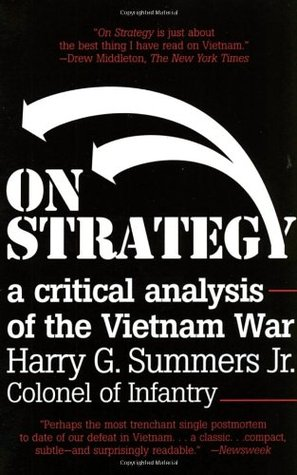 On Strategy by Harry G. Summers Jr.