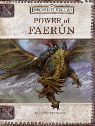 Power of Faerun (Dungeons & Dragons d20 3.5 Fantasy Roleplaying, Forgotten Realms Supplement)