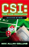 Snake Eyes (CSI: Crime Scene Investigation, #8)