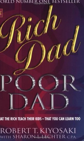 rich dad poor dad by robert t kiyosaki rich dad poor dad