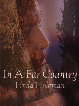 Ebook In a Far Country by Linda Holeman read!