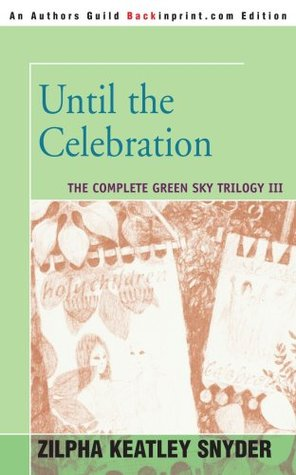 Until the Celebration (Green Sky, #3)