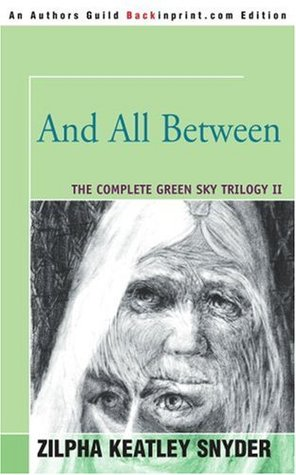 And All Between (Green Sky, #2)