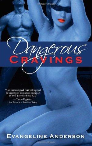 Dangerous Cravings