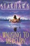 Walking to Mercury (Maya Greenwood, #2)