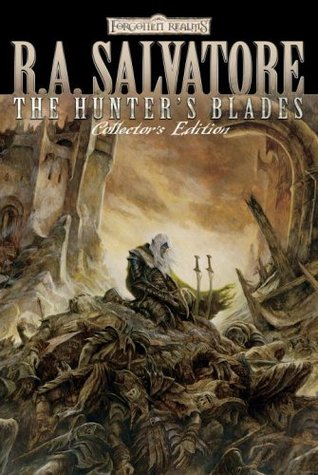 The Hunter's Blades Collector's Edition (Forgotten Realms: Hunter's Blades, #1-3; Legend of Drizzt, #14-16)