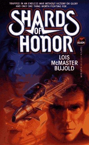 Shards of Honor (Vorkosigan Saga #1)