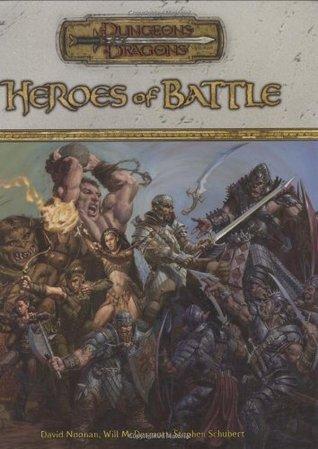 Heroes of Battle by David Noonan